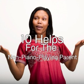 Help For Non Piano Parent
