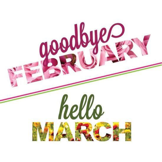 goodbye-february-hello-march